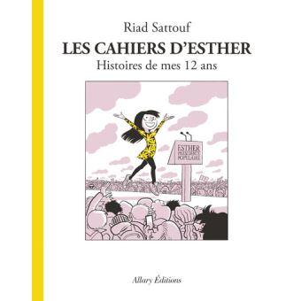 Les cahiers d'Esther histoire de mes 12 ans