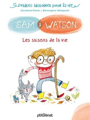 Sam&Watason les saisons de la vie